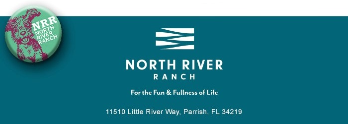 North River Ranch   For the Fun & Fullness of Life